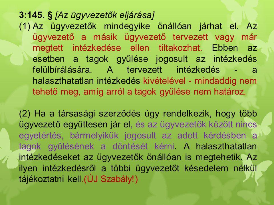 3:145. § [Az ügyvezetők eljárása]